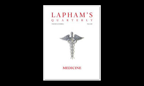 Lapham's Quarterly: Medicine