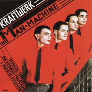 Kraftwerk: The Man Machine