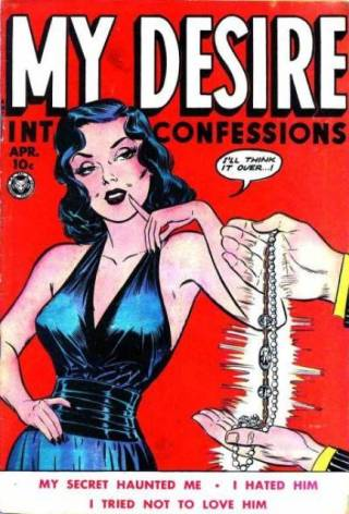 My Desire: Intimate Confessions #4, 1950.