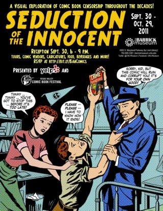 Poster for an exhibit at the Marjorie Barrick Museum, a visual exploration of comic book censorship, using the title of Wertham's book.