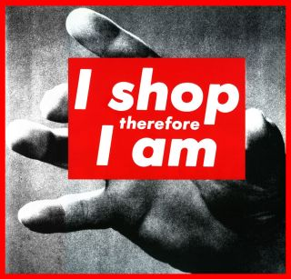 Barbara Kruger, UNTITLED (I SHOP THEREFORE IAM),1987. (Courtesy Mary Boone Gallery, New York.)