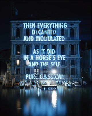 Jenny Holzer, Xenon for the Peggy Guggenheim, 2003, Palazzo Corner della Ca' Granda, Venice. (Courtesy of the Jenny Holzer, member Artists Rights Society (ARS), NY. Concession of Farrar, Straus and Giroux, LLC. Photo: Attilio Maranzano)