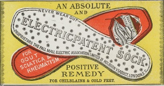 "The Electricpatent Sock. ""An absolute and positive remedy for gout, sciiatica and rheumatism"". circa"