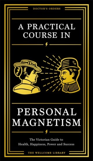 A Practical Course in Personal Magnetism book cover