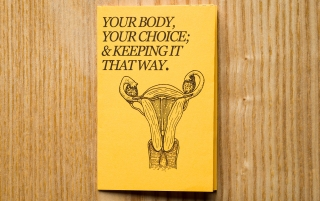 Your body, your choice; & keeping it that way.